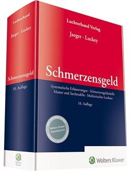 Abbildung von Jaeger / Luckey | Schmerzensgeld | 10. Auflage | 2019 | Systematische Erläuterungen - ...