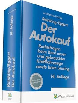 Abbildung von Reinking / Eggert | Der Autokauf | 14. Auflage | 2020 | Rechtsfragen beim Kauf neuer u...