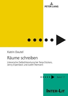 Abbildung von Dautel | Räume schreiben | 1. Auflage | 2019 | 17 | beck-shop.de