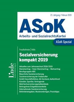 Abbildung von Höfle / Freudhofmeier   ASoK-Spezial Sozialversicherung kompakt 2019   1. Auflage 2019   2019