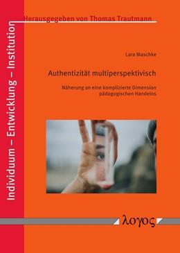Abbildung von Maschke | Authentizität multiperspektivisch | 2019 | Näherung an eine komplizierte ... | 7