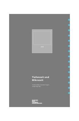Abbildung von Balke / Siegert / Vogl   Mikrozeit und Tiefenzeit   1. Auflage 2018   2019
