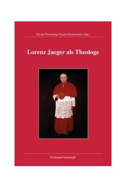 Abbildung von Priesching / Fleckenstein | Lorenz Jaeger als Theologe | 1. Auflage | 2019 | 1 | beck-shop.de