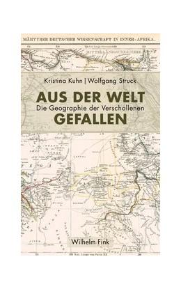 Abbildung von Kuhn / Struck | Aus der Welt gefallen | 1. Auflage | 2019 | beck-shop.de