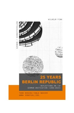 Abbildung von Herzog / Schade / Nusser | 25 Years Berlin Republic | 2019 | 2019 | Reflections on / of German Uni... | 7