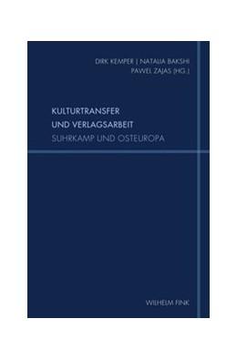 Abbildung von Kemper / Bakshi / Zajas | Kulturtransfer und Verlagsarbeit | 1. Auflage 2019 | 2019 | Suhrkamp und Osteuropa | 16