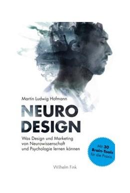 Abbildung von Hofmann | Neuro Design | 2019 | 2019 | Was Design und Marketing von N...