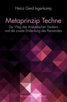 Abbildung von Ingenkamp | Metaprinzip Techne | 1. Auflage | 2019 | beck-shop.de