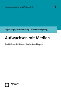 Abbildung von Stapf / Prinzing | Aufwachsen mit Medien | 1. Auflage | 2019 | beck-shop.de