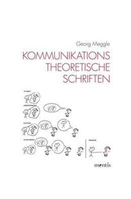 Abbildung von Meggle   Kommunikationstheoretische Schriften   2019   2019