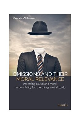 Abbildung von Willemsen | Omissions and their moral relevance | 2019 | 2019 | Assessing causal and moral res...