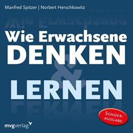 Abbildung von Spitzer / Herschkowitz   Wie Erwachsene denken und lernen   1. Auflage   2018   beck-shop.de