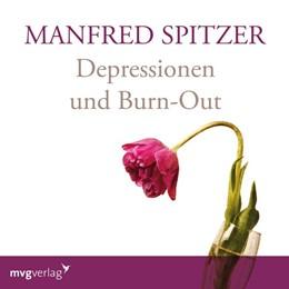 Abbildung von Spitzer   Depressionen und Burn-Out   1. Auflage   2018   beck-shop.de