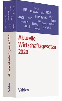 Abbildung von Aktuelle Wirtschaftsgesetze 2020 | 12. Auflage | 2020 | Die wichtigsten Wirtschaftsges...
