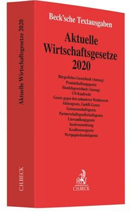 Abbildung von Aktuelle Wirtschaftsgesetze 2020 | 21. Auflage | 2020