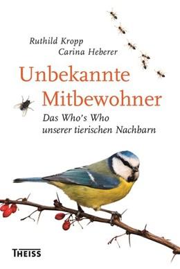 Abbildung von Kropp / Heberer | Unbekannte Mitbewohner | 1. Auflage | 2018 | beck-shop.de