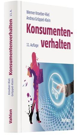 Abbildung von Kroeber-Riel / Gröppel-Klein | Konsumentenverhalten | 11., vollständig überarbeitete, aktualisierte und ergänzte Auflage | 2019