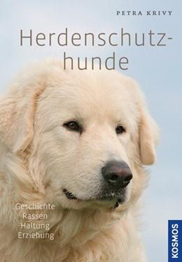 Abbildung von Krivy | Herdenschutzhunde | 1. Auflage | 2019 | beck-shop.de