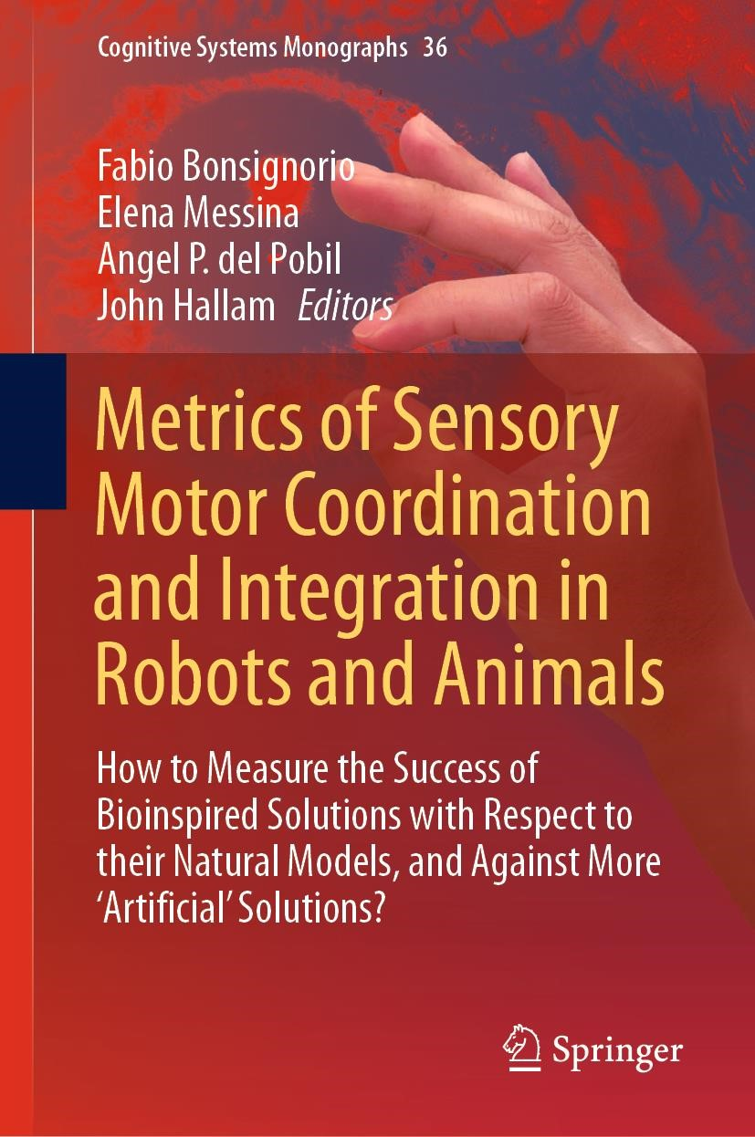 Metrics of Sensory Motor Coordination and Integration in Robots and Animals | Bonsignorio / Messina / Pobil / Hallam | 1st ed. 2020, 2019 | Buch (Cover)