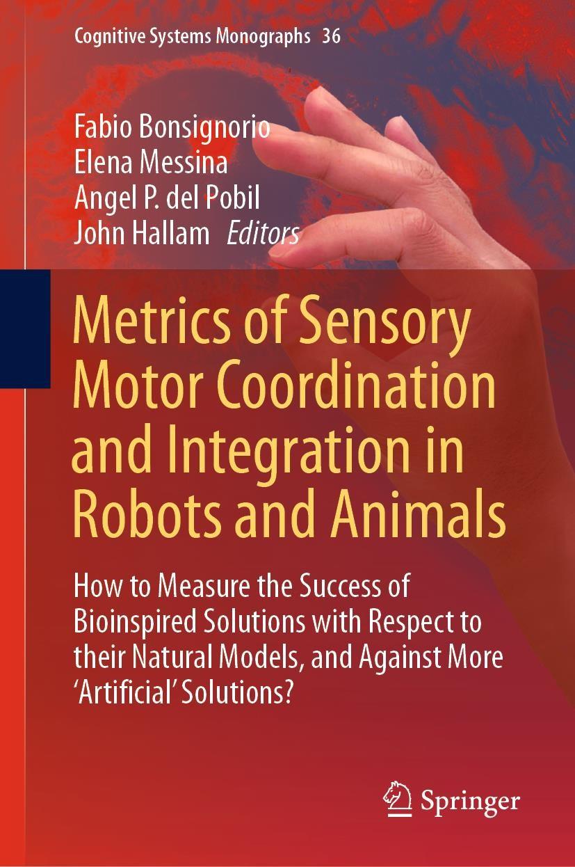 Abbildung von Bonsignorio / Messina / del Pobil / Hallam | Metrics of Sensory Motor Coordination and Integration in Robots and Animals | 1st ed. 2020 | 2019