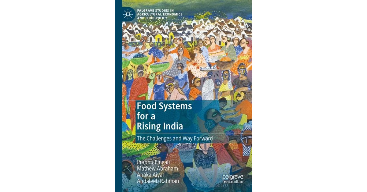 Pingali / Abraham / Aiyar | Transforming Food Systems for a Rising India