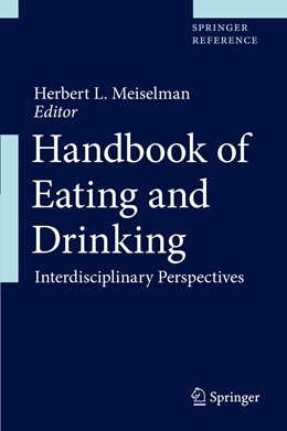 Abbildung von Meiselman | Handbook of Eating and Drinking | 1st ed. 2020 | 2020 | Interdisciplinary Perspectives