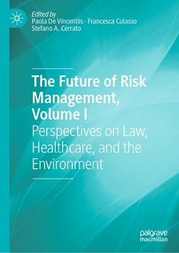 Abbildung von De Vincentiis / Culasso | The Future of Risk Management, Volume I | 1. Auflage | 2019 | beck-shop.de