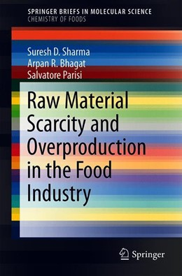 Abbildung von Sharma / Bhagat | Raw Material Scarcity and Overproduction in the Food Industry | 1. Auflage | 2019 | beck-shop.de