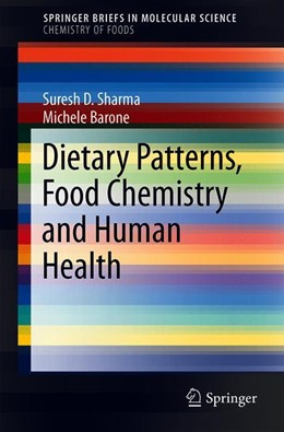 Abbildung von Sharma / Barone | Dietary Patterns, Food Chemistry and Human Health | 1st ed. 2019 | 2019