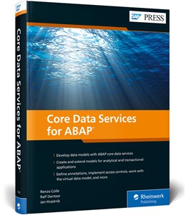 Abbildung von Colle / Dentzer | Core Data Services for ABAP | 1. Auflage | 2019 | beck-shop.de
