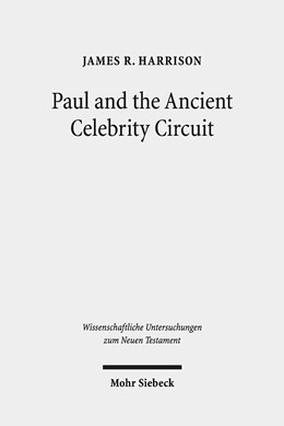Abbildung von Harrison | Paul and the Ancient Celebrity Circuit | 1. Auflage | 2019 | 430 | beck-shop.de