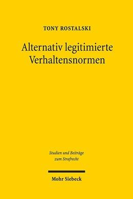 Abbildung von Rostalski   Alternativ legitimierte Verhaltensnormen   1. Auflage   2019   26   beck-shop.de