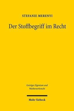 Abbildung von Merenyi | Der Stoffbegriff im Recht | 1. Auflage | 2019 | 146 | beck-shop.de