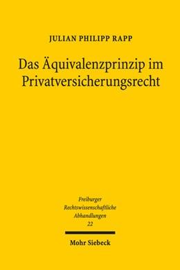 Abbildung von Rapp   Das Äquivalenzprinzip im Privatversicherungsrecht   1. Auflage   2019   22   beck-shop.de
