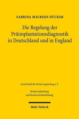 Abbildung von Dücker   Die Regelung der Präimplantationsdiagnostik in Deutschland und in England   1. Auflage   2019   63   beck-shop.de