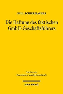 Abbildung von Schirrmacher | Die Haftung des faktischen GmbH-Geschäftsführers | 2019 | Eine dogmatische (Neu-)Ordnung | 66