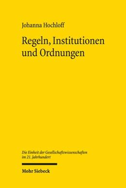 Abbildung von Hochloff | Regeln, Institutionen und Ordnungen | 2019 | Die kulturelle Ökonomik von Fr... | 2