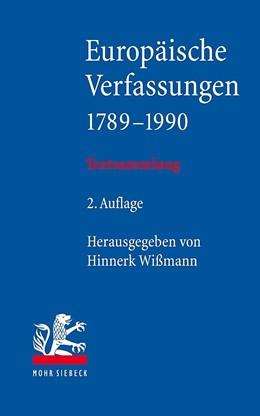Abbildung von Wißmann (Hrsg.) | Europäische Verfassungen 1789-1990 | 2. Auflage | 2019