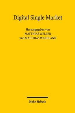 Abbildung von Weller / Wendland | Digital Single Market | 1. Auflage | 2019 | beck-shop.de