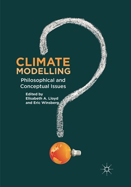 Abbildung von A. Lloyd / Winsberg | Climate Modelling | Softcover reprint of the original 1st ed. 2018 | 2019