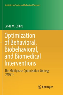 Abbildung von Collins | Optimization of Behavioral, Biobehavioral, and Biomedical Interventions | Softcover reprint of the original 1st ed. 2018 | 2019 | The Multiphase Optimization St...