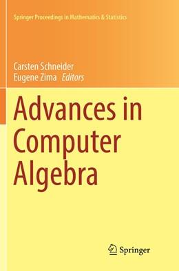 Abbildung von Schneider / Zima | Advances in Computer Algebra | Softcover reprint of the original 1st ed. 2018 | 2019 | In Honour of Sergei Abramov's'... | 226