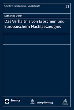 Abbildung von Dorth | Das Verhältnis von Erbschein und Europäischem Nachlasszeugnis | 2019