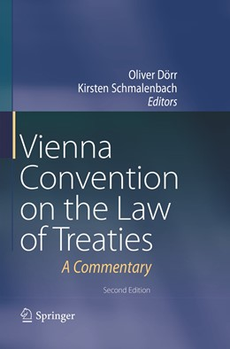 Abbildung von Dörr / Schmalenbach | Vienna Convention on the Law of Treaties | Softcover reprint of the original 2nd ed. 2018 | 2019 | A Commentary