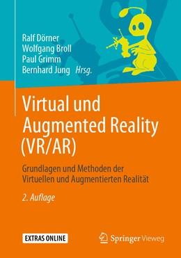 Abbildung von Dörner / Broll / Grimm / Jung   Virtual und Augmented Reality (VR/AR)   2., Erw. u. ak. Aufl. 2019   2019   Grundlagen und Methoden der Vi...