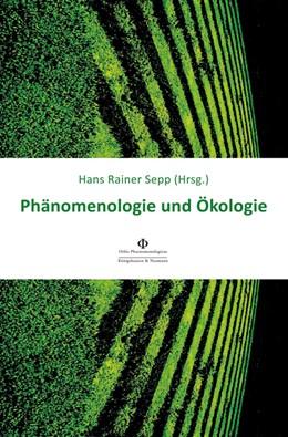 Abbildung von Sepp | Phänomenologie und Ökologie | 1. Auflage | 2020 | 31 | beck-shop.de
