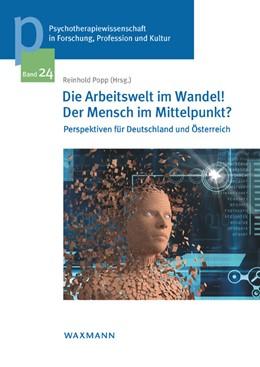 Abbildung von Popp | Die Arbeitswelt im Wandel! Der Mensch im Mittelpunkt? | 2019 | Perspektiven für Deutschland u... | 24