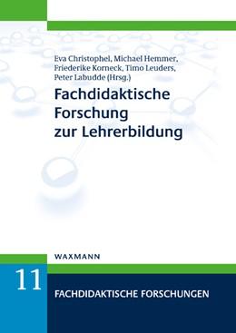 Abbildung von Leuders / Christophel / Hemmer / Korneck / Labudde   Fachdidaktische Forschung zur Lehrerbildung   2019   11