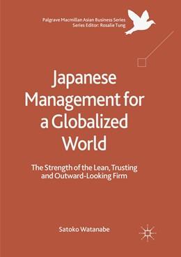Abbildung von Watanabe | Japanese Management for a Globalized World | 1. Auflage | 2019 | beck-shop.de
