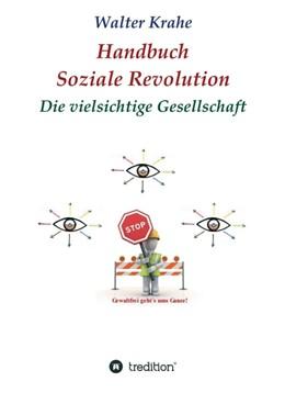 Abbildung von Krahe   Handbuch Soziale Revolution   1   2019   Die vielsichtige Gesellschaft